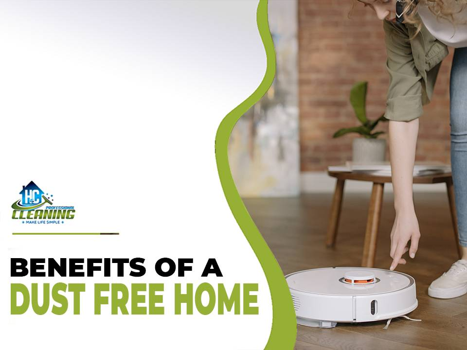 Advantages of a Dust-free home