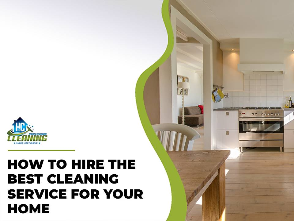 Hire the best cleaning service