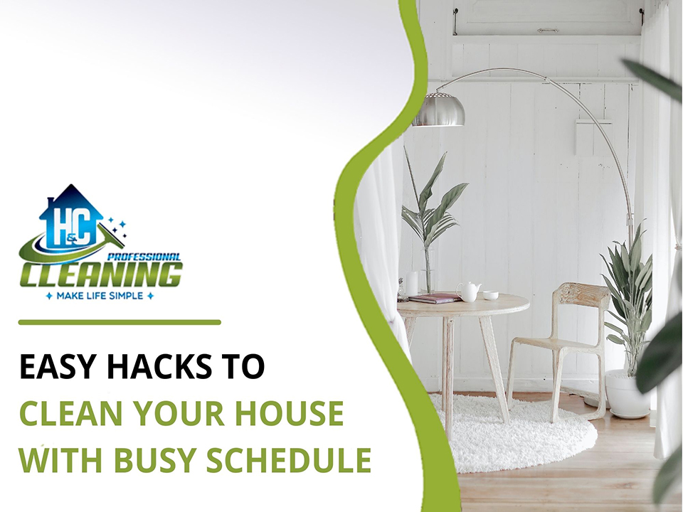 Here are some Easy Hacks To Clean Your House